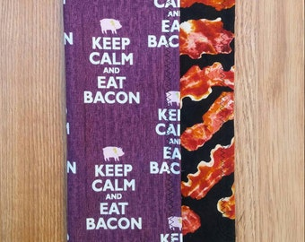 Keep calm and eat BACON!!!