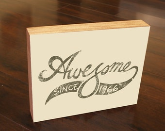 50th Birthday Awesome Since 1966 Gift Wood Block Art
