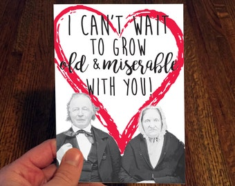 Love Card - Valentine's Day Card - Funny Valentines Card - Old Couple - Grow Old Together - Love Note