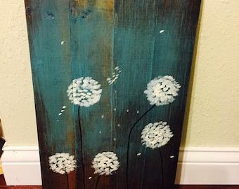 Dandelion Wishes Handpainted on reclaimed wood