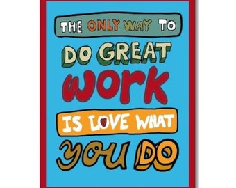 The Only Way to Do Great Work Car Vinyl Sticker - SELECT SIZE
