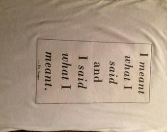 Dr.Suess quote shirt