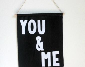 You & Me Felt Banner