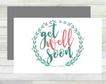 Greeting Card Get Well Soon Floral Wreath Printable Instant Download Last Minute DIY