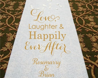 Love, Laughter and Happily Ever After - Wedding Aisle Runner