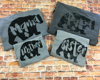 Papa, Mama, Sister and Brother Bear shirt set/ Family Bear set/ Papa Bear shirt/ Mama Bear/ Sister Bear/ Brother Bear, Baby Bear