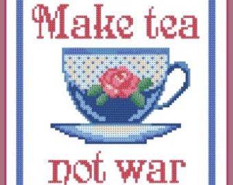 Buy 2, Get 1 Free...Coupon Code FREEPATTERN - Make tea not war cross stitch pattern
