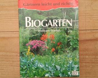 1993/Wolfram Franke/Biogarten/Vintage book/Germany book/Made in Germany/
