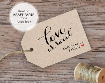 Wedding Favor Tag Template, Love is Sweet Tag, Printable Wedding Tag, INSTANT DOWNLOAD, Editable Text, PDF File, Digital Download, DiY Kraft