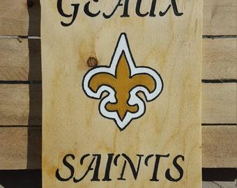 Custom Made Geaux Saints Sign