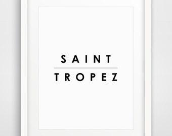 Saint Tropez, Summer Print, Coastal Decor, Beach House Decor, Beach Prints, Nautical Prints, Ocean Wall Art, Typography Print, Ocean Print