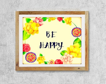 be happy print wall art decor, instant download