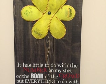 """Softball flower sign """"little to do with the number"""""""