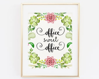Office Sweet Office, Printable wall Art, Office Art Print, Office Wall Decor, Modern Decor, Watercolor Floral Office decor, Office Art Print