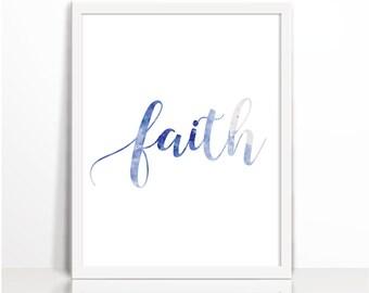 Faith, motivational quote, Watercolor, Christian Wall Art, Art Printable, Christian, meditation qoute, Art, Kids wall Art, Printables