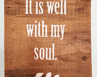 It is Well With My Soul Reclaimed Sign