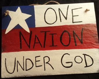 Hand painted slate, patriotic, One Nation Under God, red white and blue