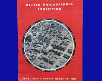 The Philadelphia Exhibition, city planning 1947 for the future, 1982