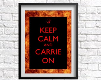 Carrie Movie Print Keep Calm and Carrie On Instant Digital Download