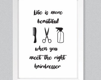 Hairdresser quote print