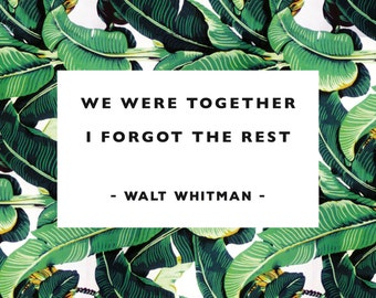 We were together A4 banana leaf print