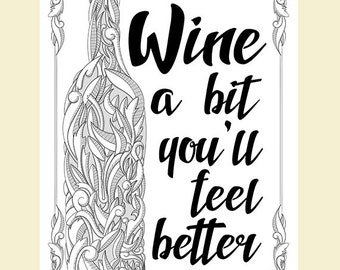 Wine Poster , Wine Quote, Ready To Hang Wine Quote Print or A3 Full paper Size For Oversize Framing
