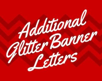 Addtional Glitter Banner Letters