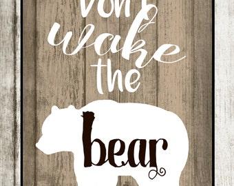 Don't Wake the Bear Print: Woodland Theme Nursery Decor