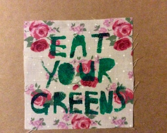 Eat Your Greens Patch