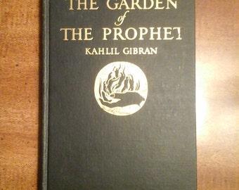 1933 First Edition Copy of Kahlil Gibran The Garden of the Prophet Vintage Book