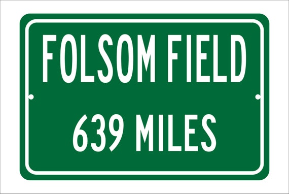 Custom College Highway Distance Sign to Folsom Field | Home of the University of Colorado Buffaloes | Buffaloes Football