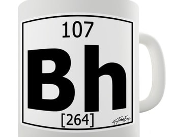 Periodic Table Of Elements Bh Bohrium Ceramic Mug