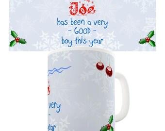 Personalised Been A Good Boy Ceramic Funny Mug