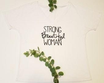 Strong Beautiful Woman loose fitting t-shirt WHITE