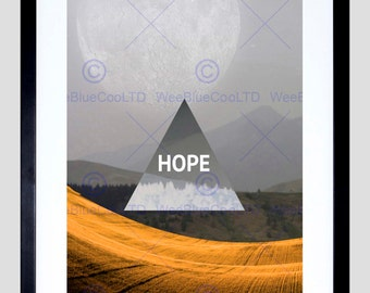 Quote Hope Moon Triangle Scenery Motivation Typography Art Poster Print FEQU071