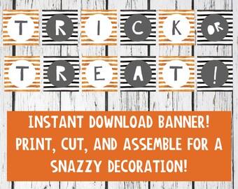 Trick or Treat - Banner - Printable - Instant Download - Halloween - Orange - Black