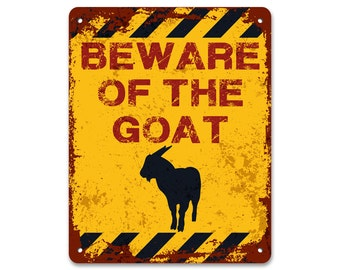 Beware of the Goat | Metal Sign | Vintage Effect
