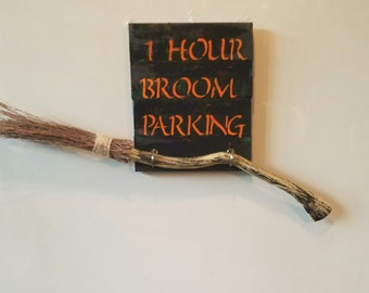 Broom parking sign with hooks color options available