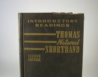 SHORTHAND BOOK: Thomas Natural Shorthand, Introductory Readings, Second Edition, Prentice Hall, Copyright 1938, 1943