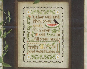 Plant Your Seeds by Little House Needleworks Counted Cross Stitch Pattern/Chart
