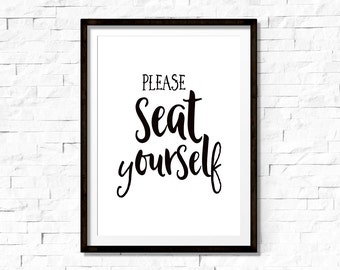 Please seat yourself sign, bathroom sign, bathroom wall art, funny bathroom art, bathroom decor, funny bathroom printable