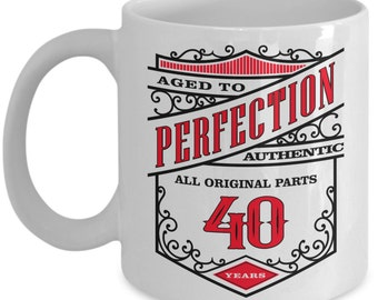 40th Birthday Gift Coffee Mug - Aged To Perfection 40 Years - Amazing Present Idea For Him or Her