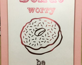 "Ready to frame A4 ""Donut worry be happy"" pink foil print on white paper"