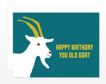 Funny Old Birthday Card - You Old Goat - Happy Birthday Greeting Card for friend, card for husband, for him, for her, for brother, for dad