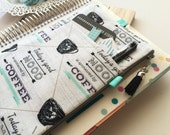 Coffee Lovers print planner band, planner pouch, Grey and Mint planner pen holder pouch - Fits MANY planner types
