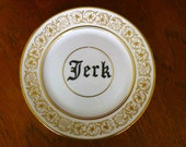 Jerk hand painted vintage  bone china bread and butter plate with hanger recycled humor boyfriend decor/display