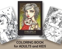COLORING / colouring book for adults and children - INKLINGS - featuring 24 illustrations by Tanya Bond