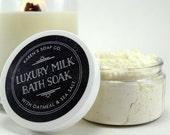 Bath Milk, Luxury Milk Bath Soak, Oatmeal Bath, Scented with Essential Oil
