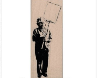 rubber stamp Einstein Banksy Protester  rubber stamp Humor Rubber stamp quote  no19936