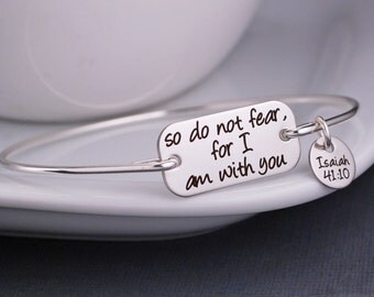 So Do Not Fear For I Am With You Bracelet, Christian Jewelry, Religious Jewelry, Isaiah 41:10, Custom Bible Verse Jewelry